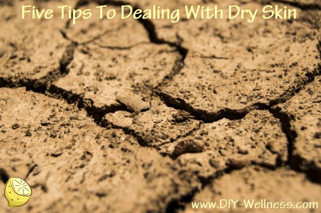 Five Tips to Dealing with Dry Skin