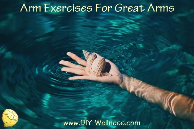 Arm Exercises For Great Arms