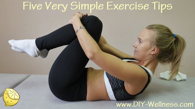 Five Very Simple Exercise Tips