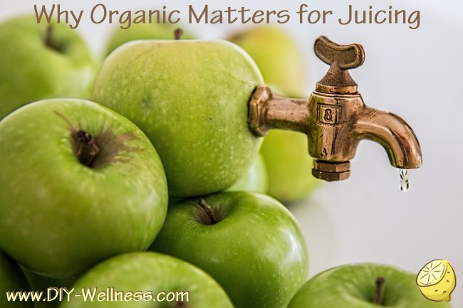 Why Organic Matters for Juicing