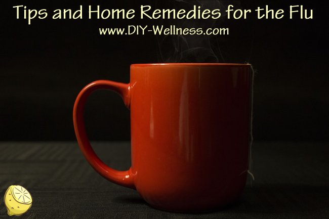 Tips and Home Remedies for the Flu