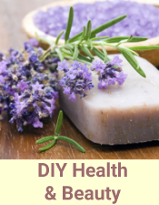 DIY Health & Beauth - DIY Wellness - Living Healthy Today - Creating Healthy Tomorrows!
