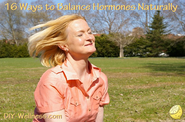 16 Ways to Balance Hormones Naturally. A free article from DIY-Wellness.com!